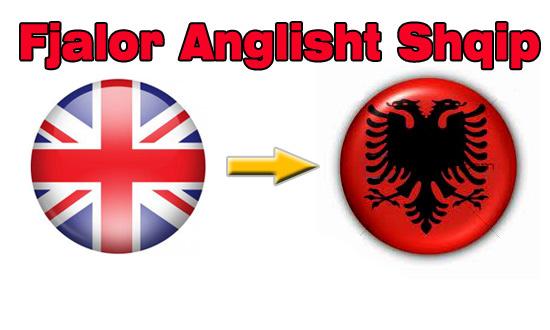 fjalori shqip dhe anglisht